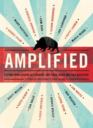 Amplified: Fiction from Leading Alt-Country, Indie Rock, Blues and Folk Musicians
