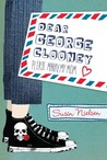 Dear George Clooney by Susin Nielsen