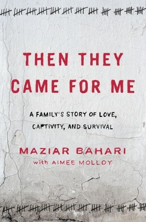 The They Came for Me by Maziar Bahari