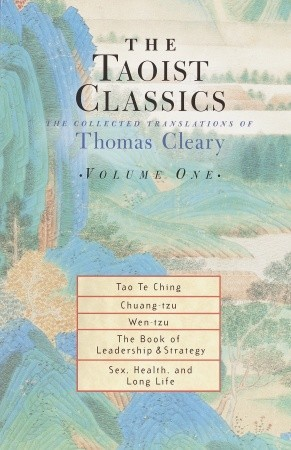 The Taoist Classics, Volume 1: The Collected Translations of Thomas Cleary