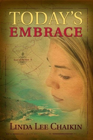 Download free Today's Embrace (East of the Sun #3) PDF by Linda Lee Chaikin