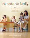 The Creative Family by Amanda Blake Soule