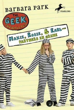 Maxie, Rosie, and Earl- Partners In Grime (Geek Chronicles)