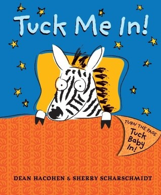 Tuck Me In! by Dean Hacohen