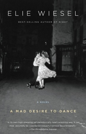 A Mad Desire to Dance: A Novel