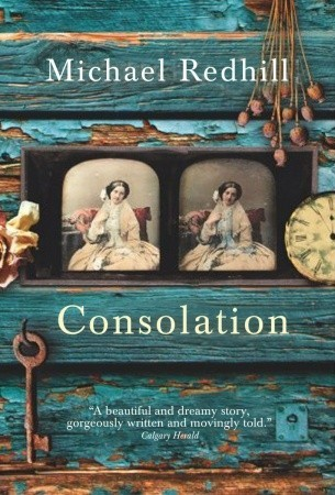 Consolation by Michael Redhill