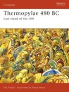 Thermopylae 480 BC: Last stand of the 300