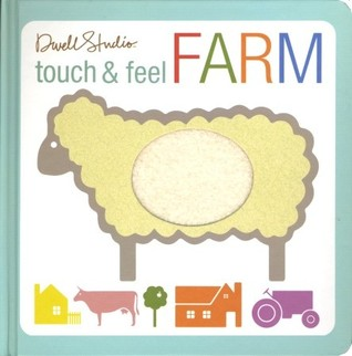 Touch and Feel Farm by Dwell Studio