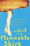 The Girl in the Flammable Skirt: Stories