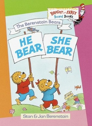 Free Download He Bear, She Bear (The Berenstain Bears Bright & Early) PDF by Stan Berenstain, Jan Berenstain