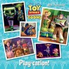 Play-cation! (Disney/Pixar Toy Story)