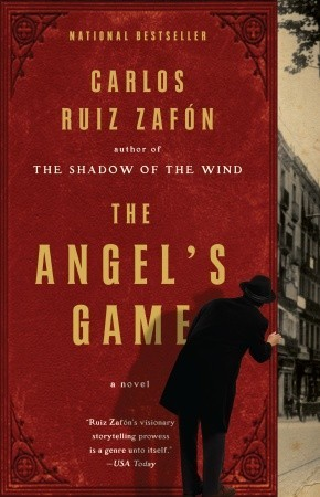 The Angel's Game by Carlos Ruiz Zafn