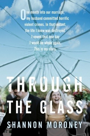 Through the Glass by Shannon Moroney
