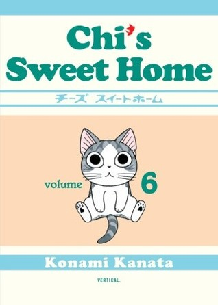 Chi's Sweet Home, Volume 6 by Kanata Konami