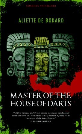 Master of the House of Darts (Obsidian and Blood, #3)
