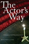 The Actor's Way: A Journey of Self-Discovery in Letters