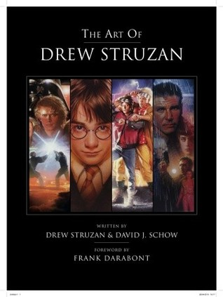 The Art of Drew Struzan by Drew Struzan