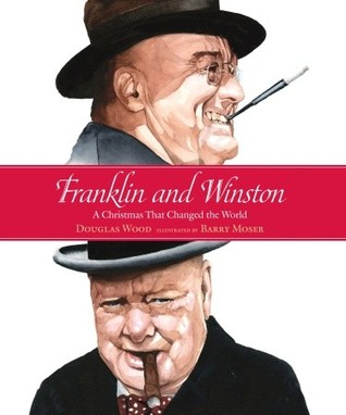 Franklin and Winston by Douglas Wood