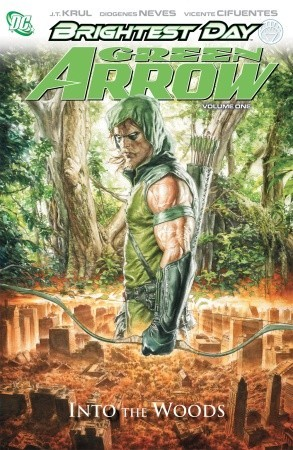 Green Arrow by J.T. Krul