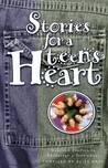 Stories for a Teen's Heart: Over One Hundred Stories to Encourage a Teen's Soul