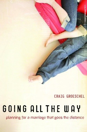 Going All the Way by Craig Groeschel