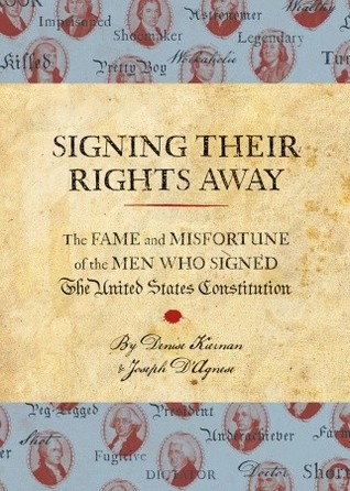 Signing Their Rights Away by Denise Kiernan