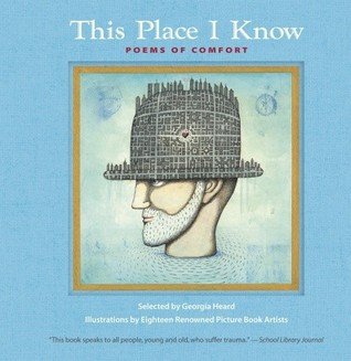 This Place I Know Gift Edition by Georgia Heard