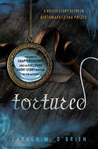 Tortured