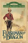 Flashman and the Dragon (The Flashman Papers, #8)