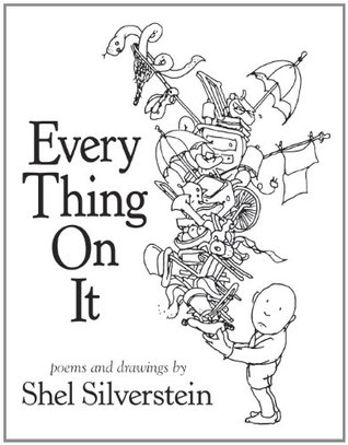 Download online for free Every Thing On It by Shel Silverstein PDF