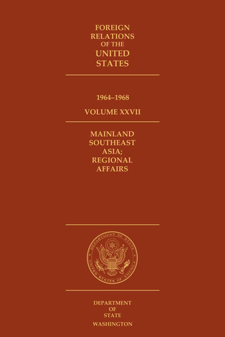 Foreign Relations of the United States, 1964-1968, Volume XXVII by David S. Patterson