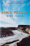 Bird Cloud by E. Annie Proulx