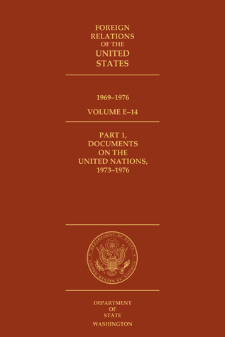 Foreign Relations of the United States, 1969–1976, Volume E–1... by William B. McAllister