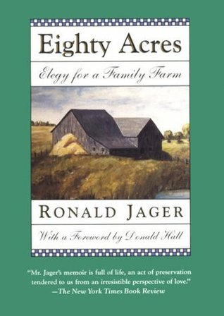 Eighty Acres: Elegy for a Family Farm (The Condord Library Series)
