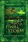 The Final Storm by Wayne Thomas Batson