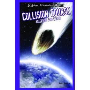Collision Course: Astrid and Earth (Jr. Graphic Environmental Dangers)