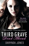 Third Grave Dead Ahead (Charley Davidson, #3)