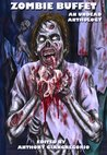 Zombie Buffet: An Undead Anthology