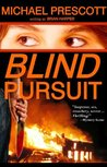 Blind Pursuit by Michael Prescott