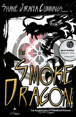 The Smoke Dragon by Shane Jiraiya Cummings