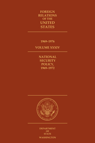 Foreign Relations of the United States, 1969–1976, Volume XXXIV, National Security Policy, 1969–1972