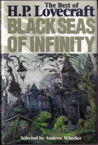 Black Seas Of Infinity by H.P. Lovecraft