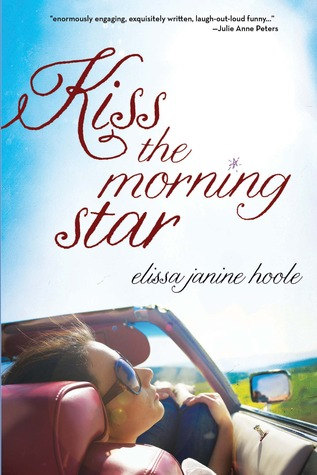 Kiss the Morning Star by Elissa Janine Hoole