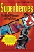 Superheroes: The Best of Pop Culture and Philosophy (ebook)
