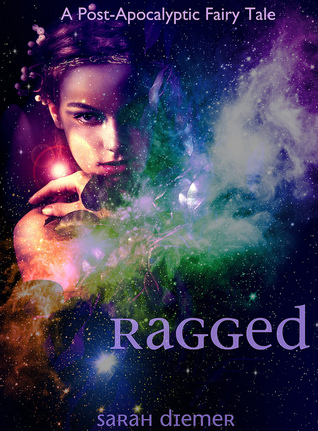Ragged by Sarah Diemer