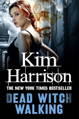 Dead Witch Walking by Kim Harrison