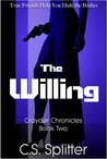 The Willing by C.S. Splitter