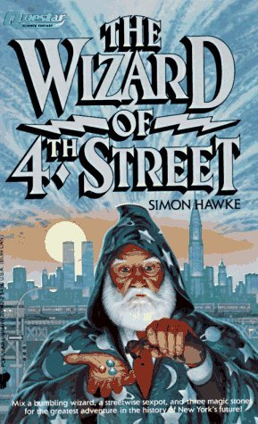 The Wizard of 4th Street by Simon Hawke
