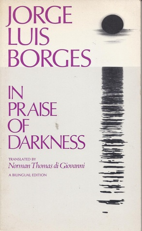 Jorge Luis Borges in praise of darkness