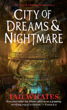 City of Dreams & Nightmare by Ian Whates